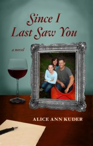 Cover of the novel, Since I Last Saw You, by Alice Ann Kuder; reading material for coronavirus self-isolation time.